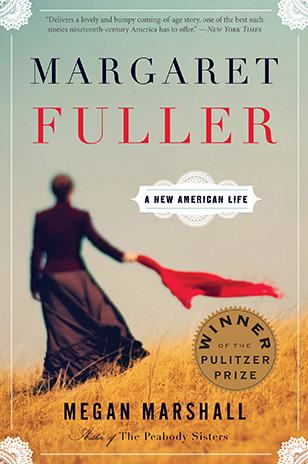 Margaret Fuller by Megan Marshall